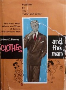 Clothes and the Man Sydney Barney 1952 Tailor & Cutter