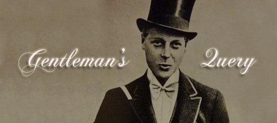 Gentleman's Query