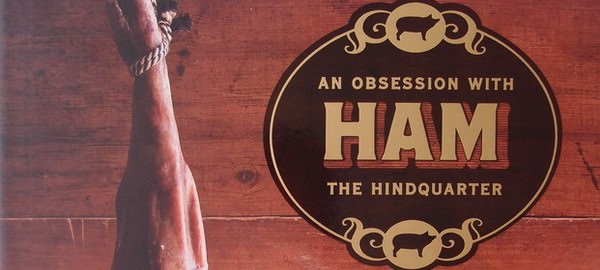 Ham Book : An Obsession with the Hindquarter
