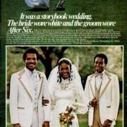 1978 After Six White Tuxedo Ad Wedding formal wear featured prominently in Ebony, probably because the magazine targeted both men and women. (1978)