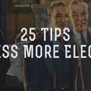 25 Tips To Dress More Elegantly