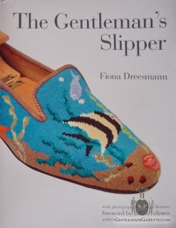 The Gentleman's Slipper Book by Fiona Dreesmann