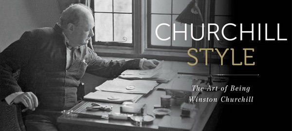 Churchill Style - The Art of Being Winston Churchill