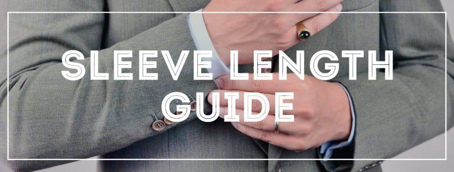 7e9142e258b Sleeve Length Guide for Suits