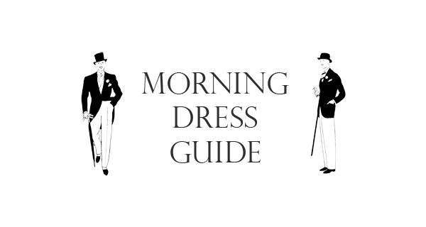 Morning Dress Guide Announcement