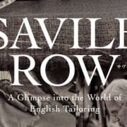Savile Row Book - A Glimpse into the World of English Tailoring Announcement