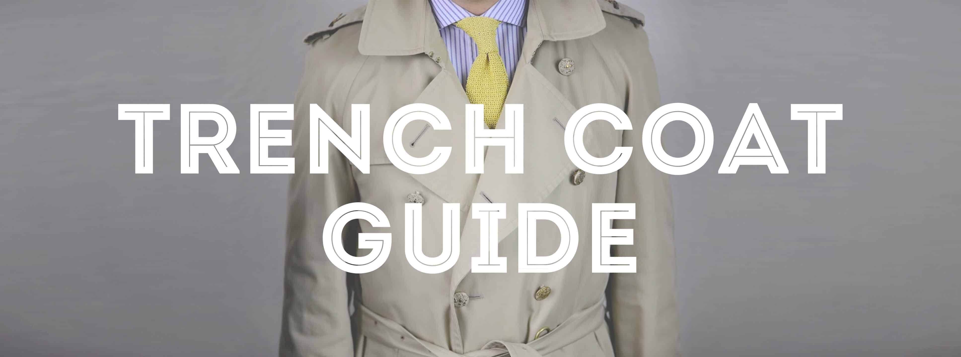 Trench Coat Guide