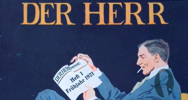 Der Herr – One of History's Earliest Men's Fashion Magazines