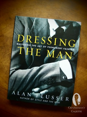 Dressing the Man - Alan Flusser