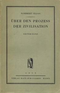 Über den Prozess der Zivilisation by Norbert Elias