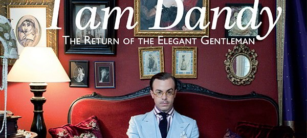 I am Dandy The Return of the Elegant Gentleman
