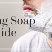 shaving soap guide