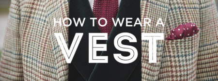 How to Wear Men's Waistcoats & Odd Vests