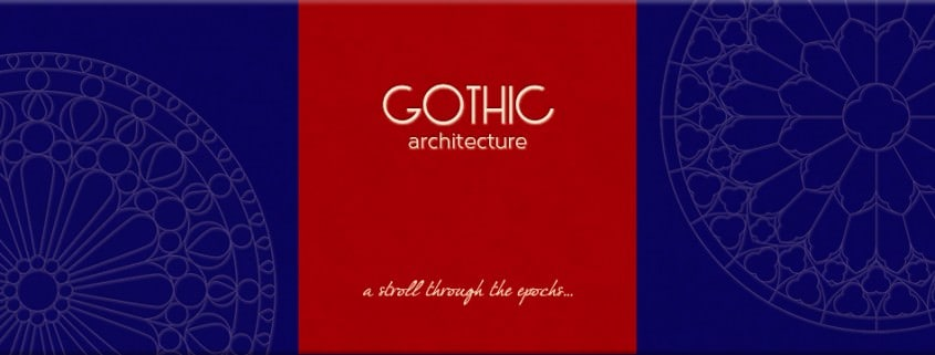 Gothic Architecture Explained Guide
