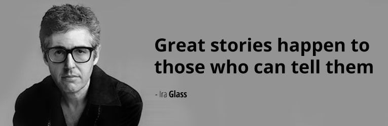 Ira Glass on story telling.