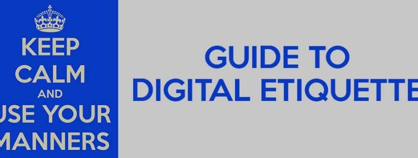 Digital Etiquette Guide
