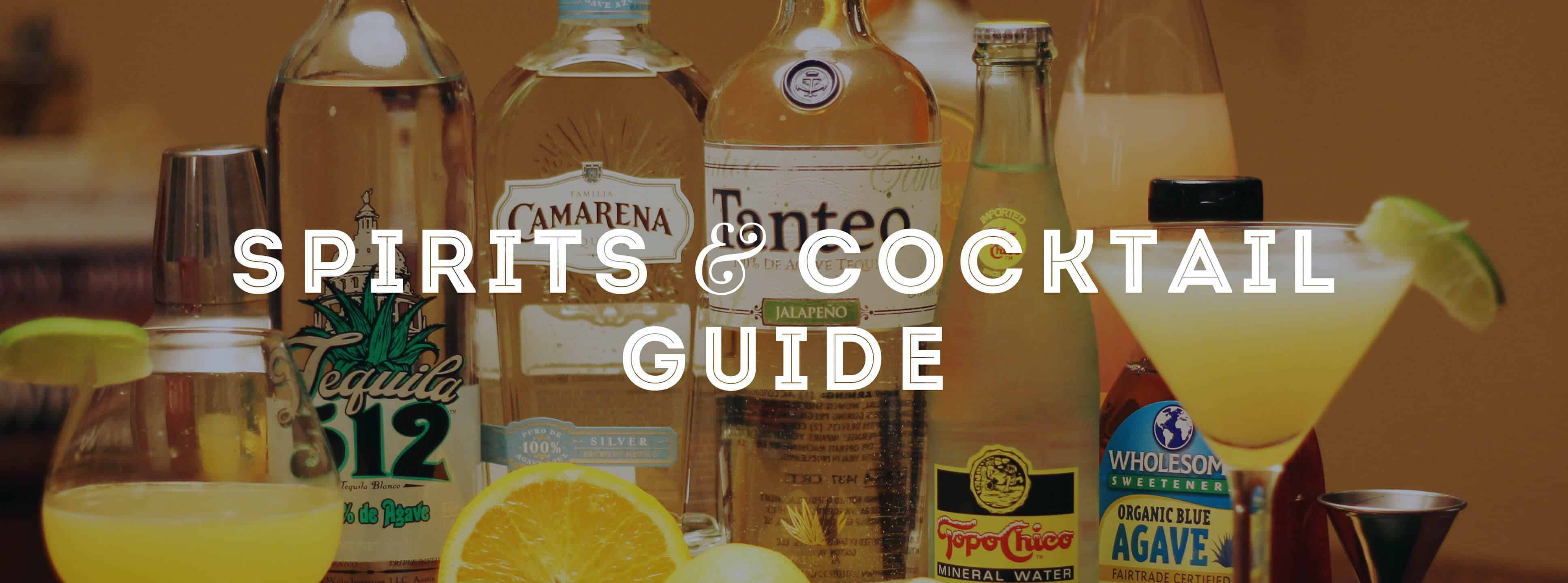 Spirits & Cocktail Guide
