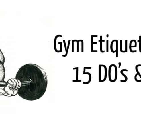 Gym Etiquette for Men - 15 DOs & DONTs