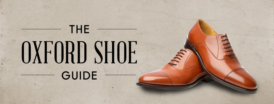 The Oxford Shoes Guide