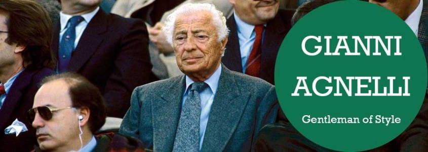 Gianni Agnelli - Gentlemen of Style