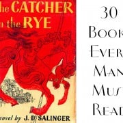 30 Books Every Man Must Read