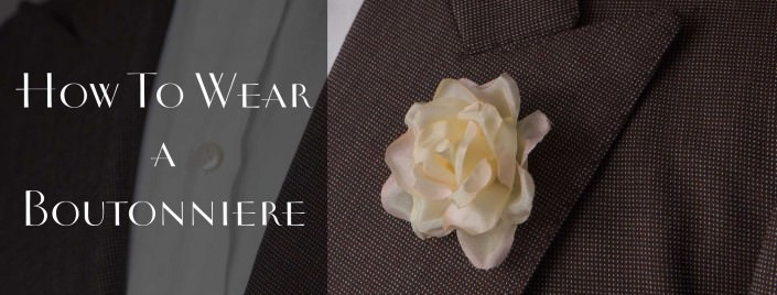 How to Put On a Boutonniere