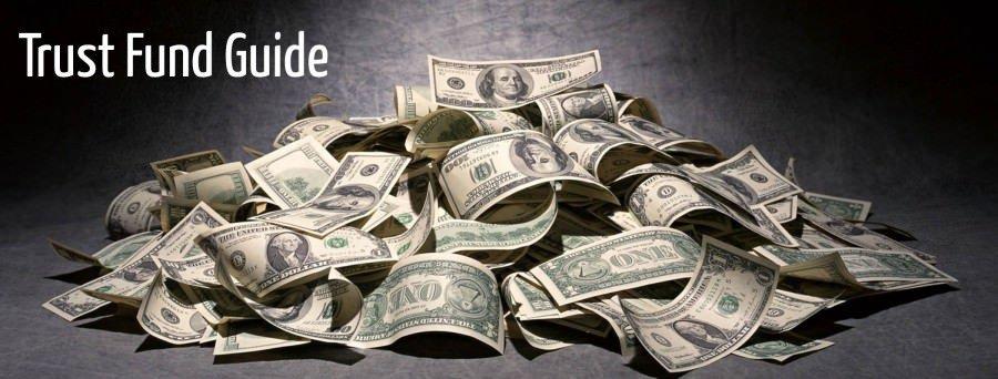 Trust Fund Guide