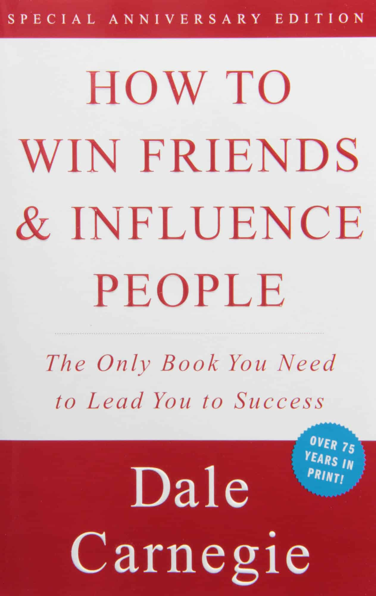 Book Summary: How to Win Friends and Influence People