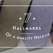 7 Hallmarks of a Quality Tie