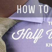 Half-Windsor-Knot How To Tie