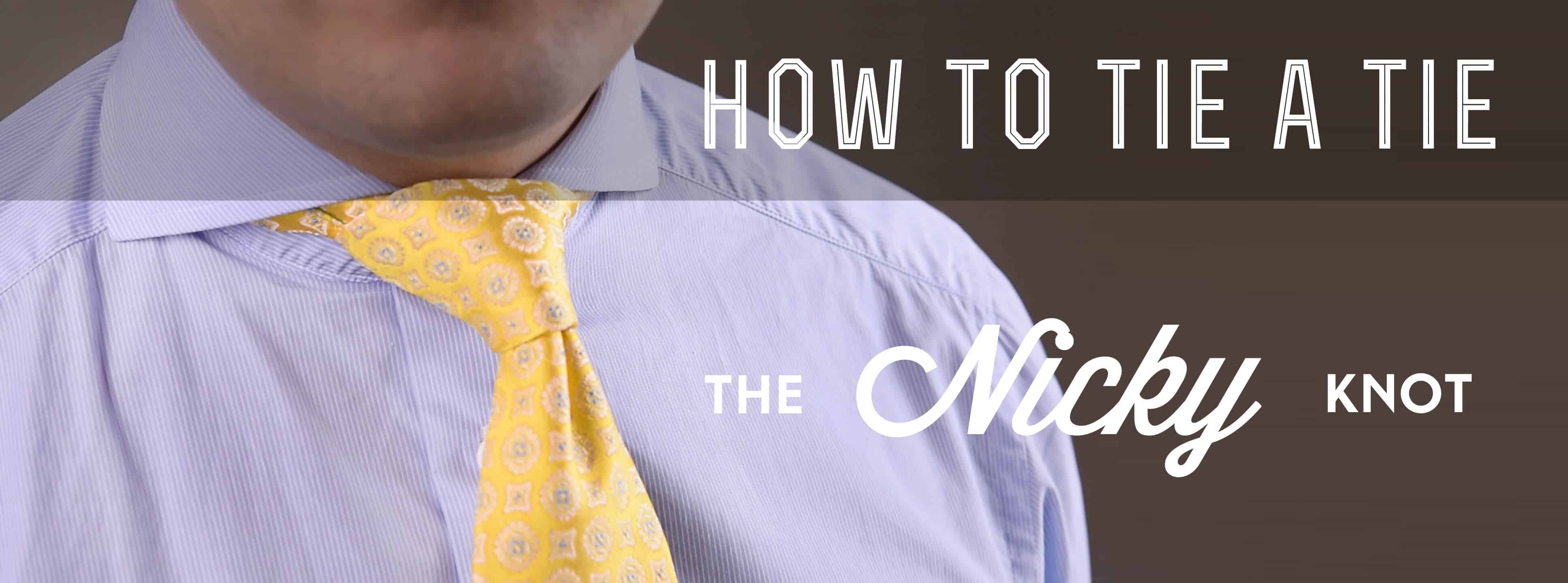 How To Tie The Nicky Knot
