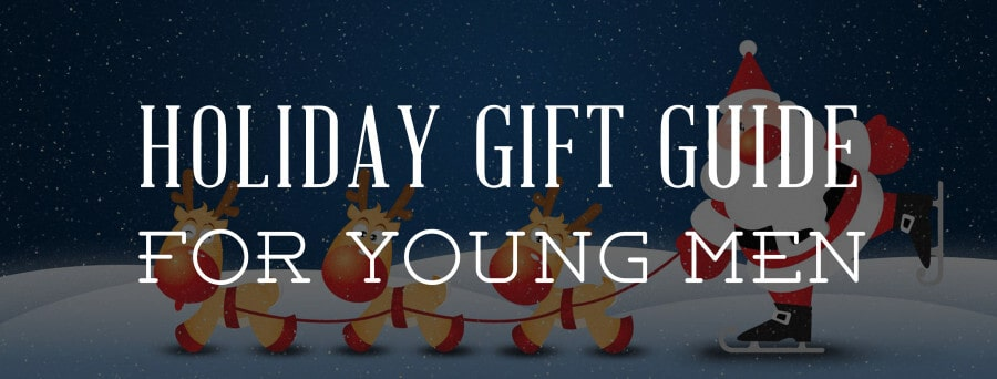 The Holiday Gift Guide For Young Men