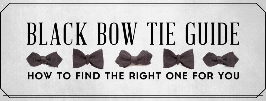 black bow tie guide how to find the best one for your tuxedo