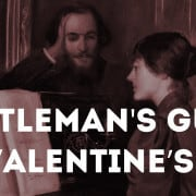 Gentleman's Guide to Valentine's Day
