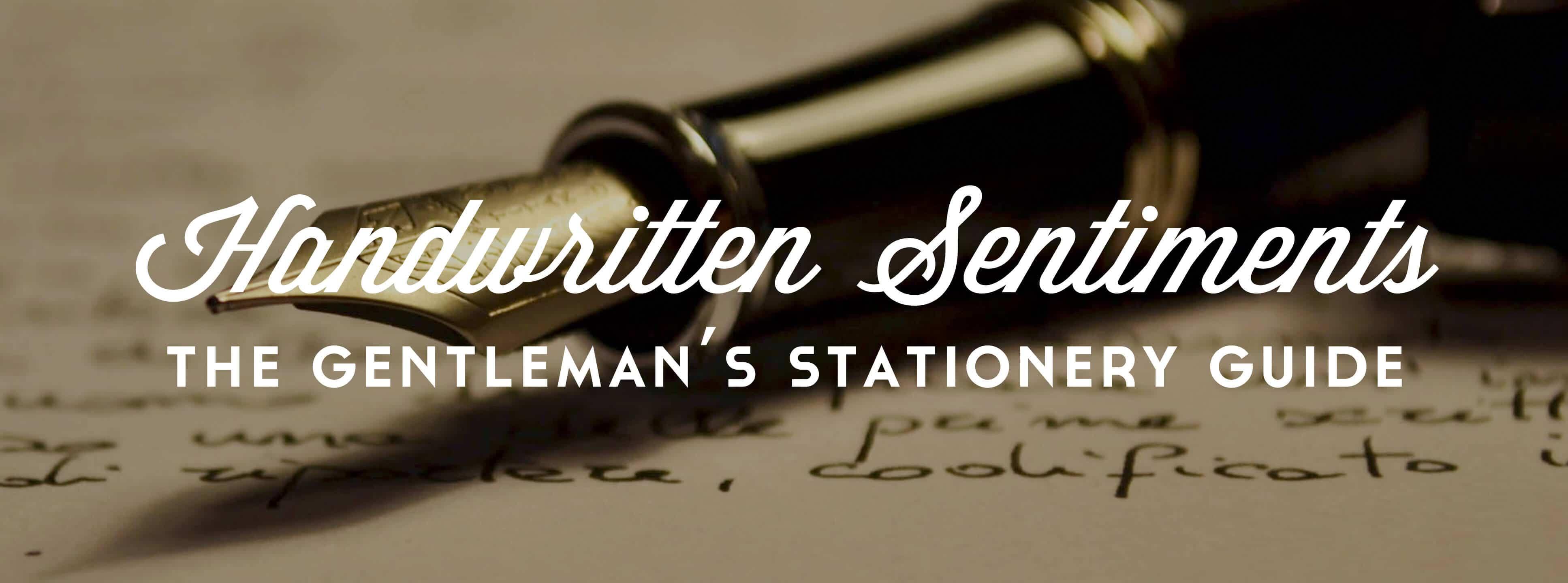 Stationery Guide - Handwritten Sentiments for Gentleman's