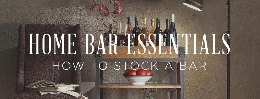 Home Bar Essentials How To Stock A