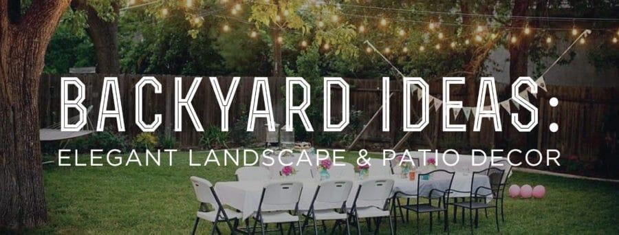 Elegant Backyard Wedding Reception backyard ideas: elegant landscape and patio decor — gentleman's gazette