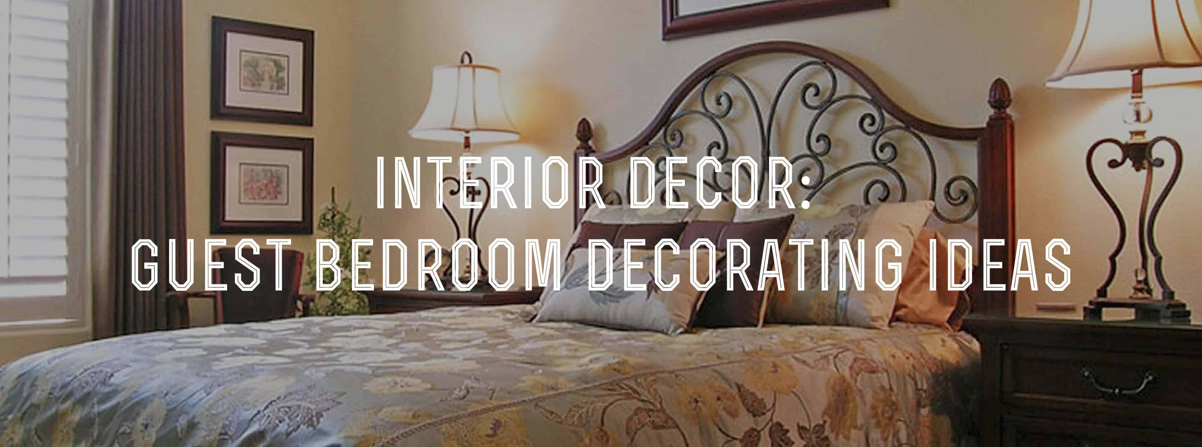Interior Decor Welcoming Guest Bedroom Decorating Ideas