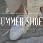 Men's Summer Shoes Guide