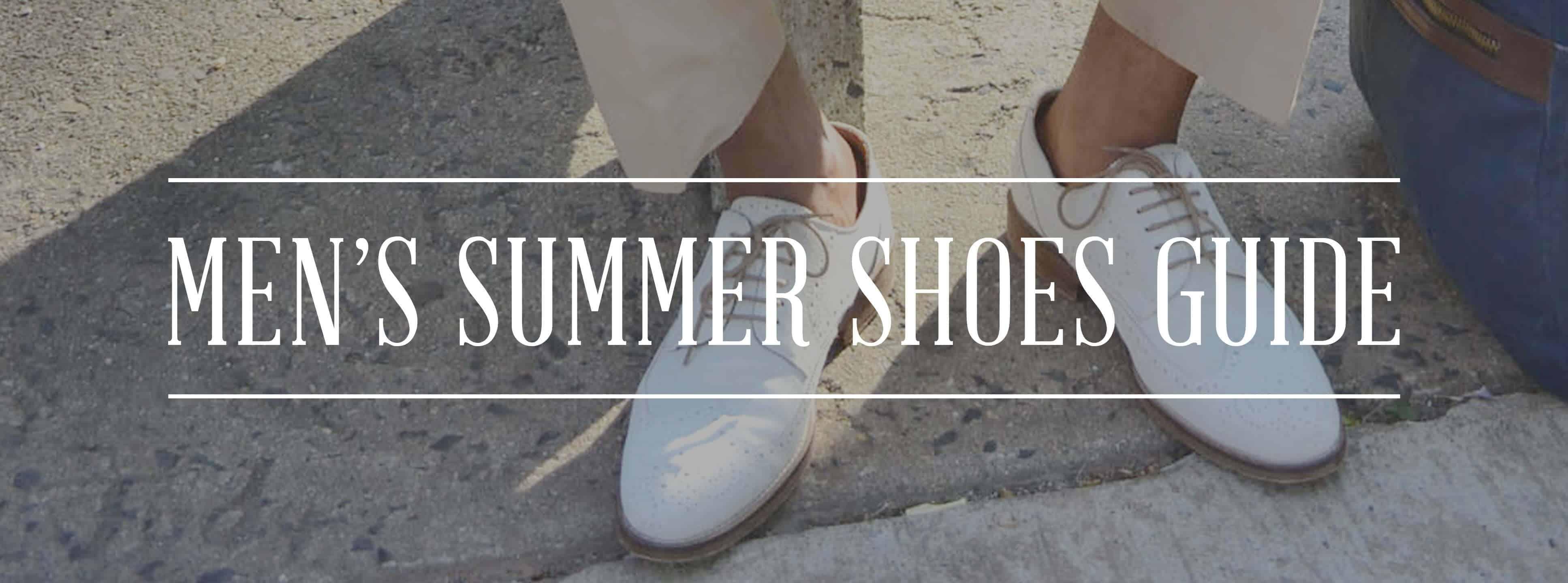 8b637e4b0ec Men's Summer Shoes Guide — Gentleman's Gazette