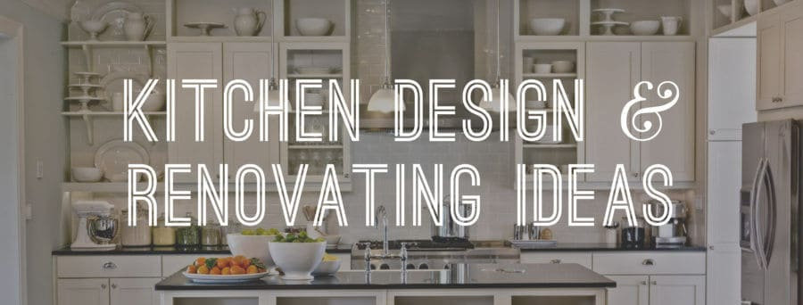 Kitchen Design And Renovating Ideas