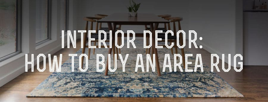 How To An Area Rug