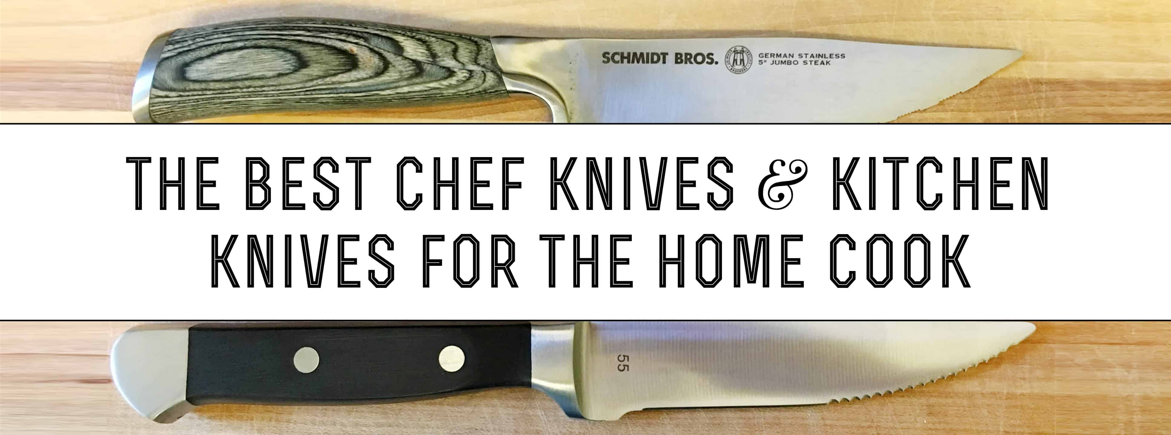 best kitchen knives the best chef knives and kitchen knives for the home cook gentleman s gazette 4624