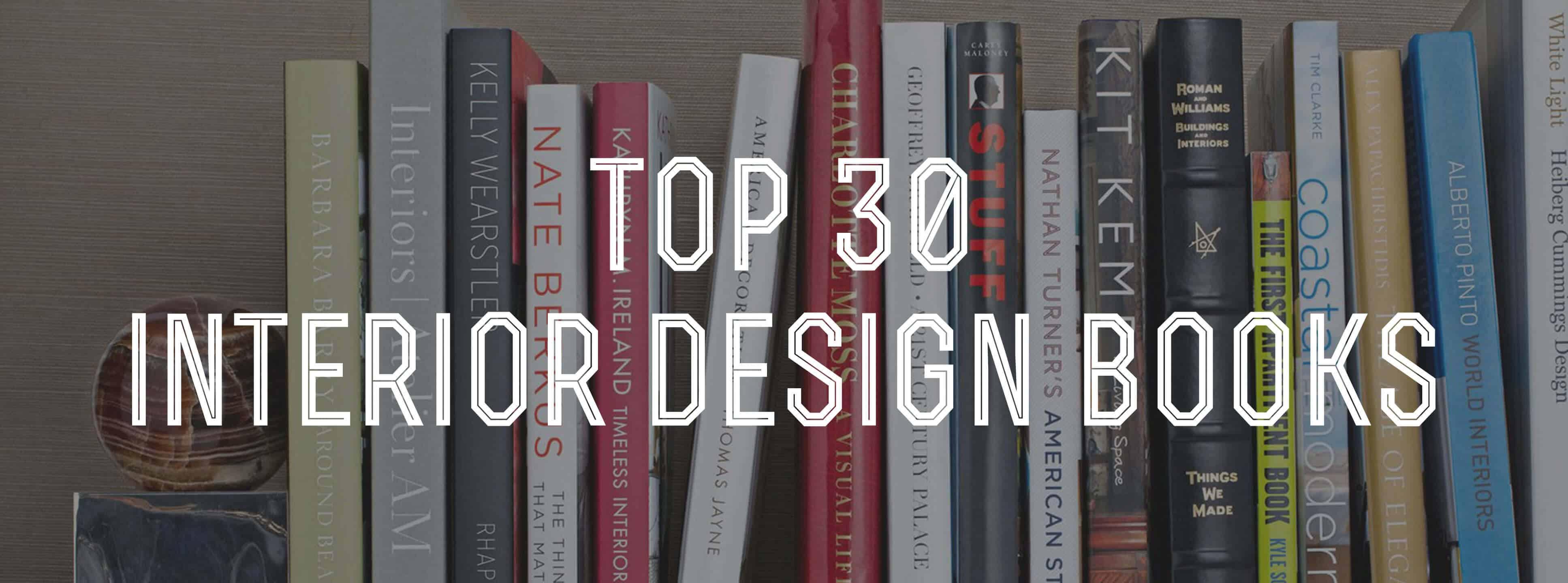 Top 30 Interior Design Books Gentlemans Gazette