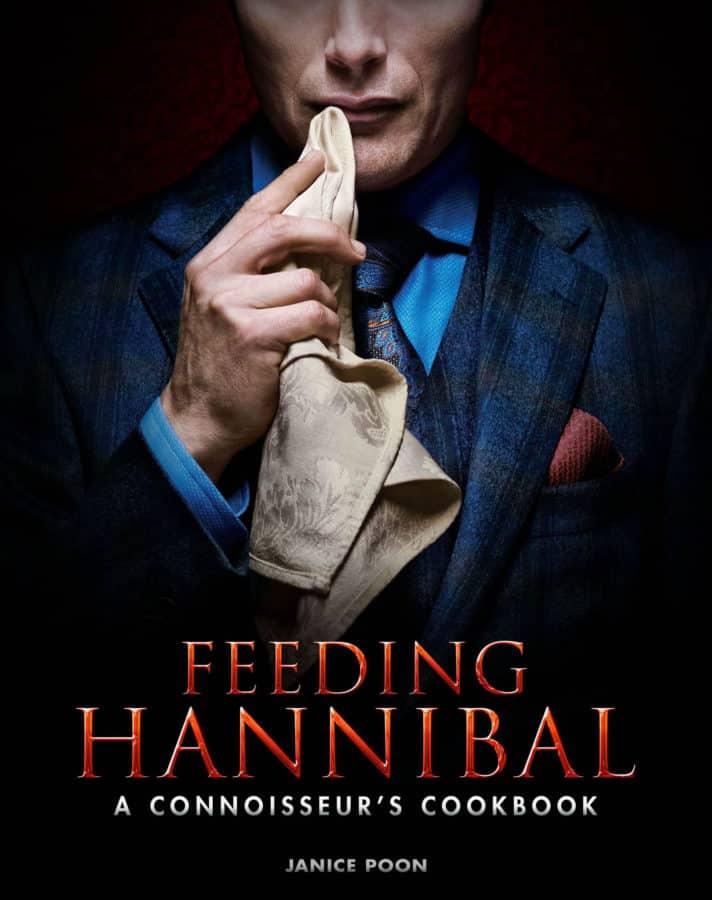 Feeding Hannibal Cook Book