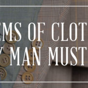 10 Items Of Clothing Every Man Must Have_3870x1440