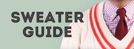 The Sweater Guide — Gentleman's Gazette