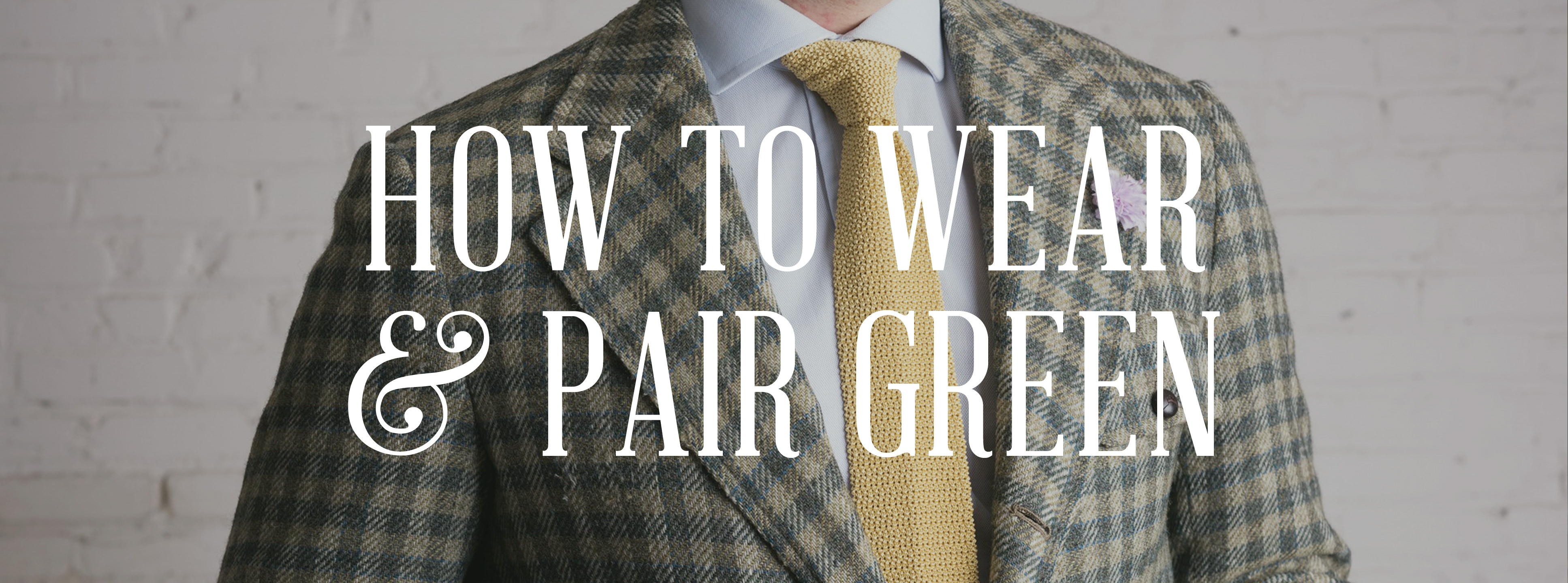The Most Underrated Color In Menswear Green How To Wear It