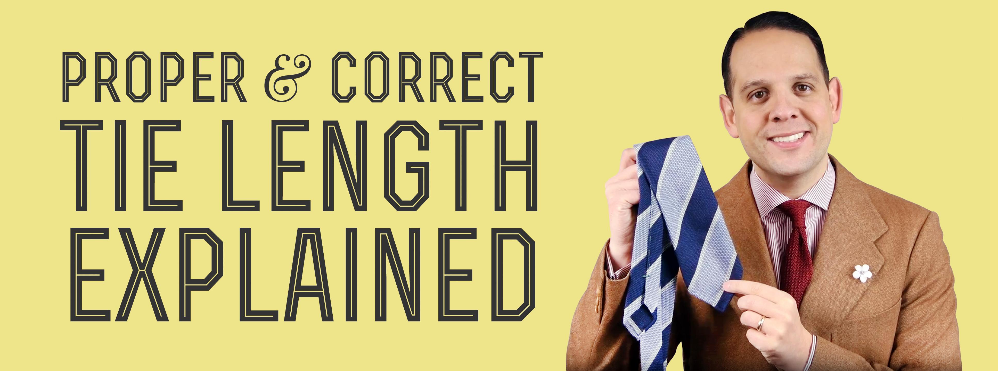 8ed35c2f5c38 Proper & Correct Tie Length Explained — Gentleman's Gazette