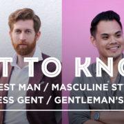 Get To Know Modest Man, Masculine Style, Effortless Gent & Gentleman's Gazette